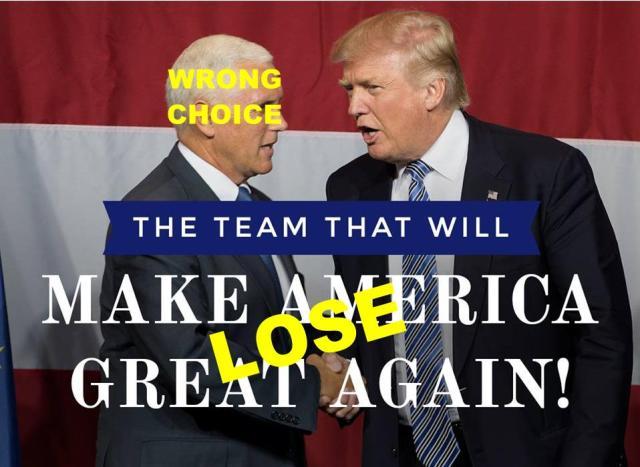 7-15-2016-Trump Pence-Wrong Choice
